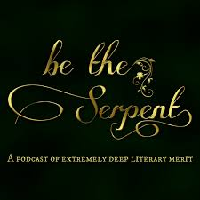 Be the Serpent — Episode 53: <b>The Untamed</b> (featuring guest star...