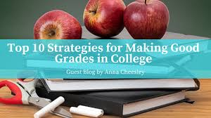 How To Make Good Grades Top 10 Strategies For Making Good Grades In College Jlv College