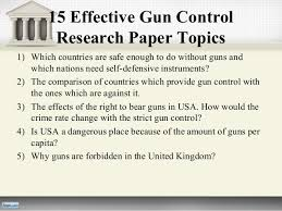 gun control research paper  different countries 5 15 effective gun control research paper