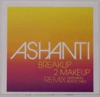 breakup 2 makeup remix ashanti b2m jpg