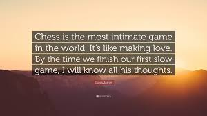 Eloisa James Quote Chess Is The Most Intimate Game In The World