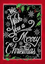 christmas garden flags. WE WISH YOU A MERRY CHRISTMAS, Holly \u0026 Berries Chalkboard 12\ Christmas Garden Flags L