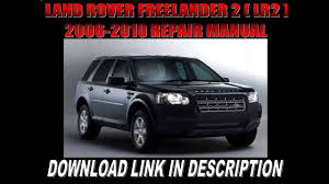 land rover lander 2 lr2 2006 2007 2008 2009 2010 repair manual land rover lander 2 lr2 2006 2007 2008 2009 2010 repair manual