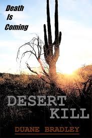 Desert Kill by Duane Bradley