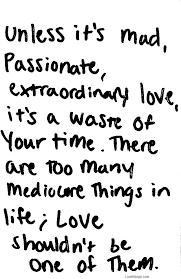 Love And Passion Quotes Beauteous 48 Passionate Quotes 48 QuotePrism