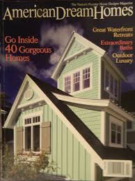 Small Picture American Dream Homes Magazine Home Planning Ideas 2017