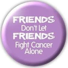Cancer Support Friend Quotes. QuotesGram via Relatably.com