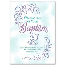 Baptism Cards On The Day Of Your Baptism Adult Baptism Card