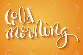 Calligraphie à La Main Good Morning Affiche Typographique De Citation De Motivation