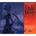 Trilogie Francaise: La Belle Musique