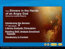 sinners in the hands of angry god from sinners in the hands of an angry god sermon by jonathan edwards <ul>