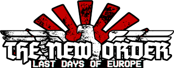 The <b>New Order</b>: Last Days of Europe