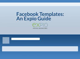 facebook page templates 2018 guide from expio digital marketing