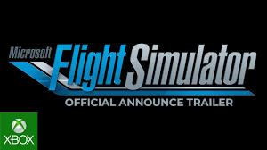 Microsoft Flight Simulator - E3 2019 - Announce Trailer - YouTube