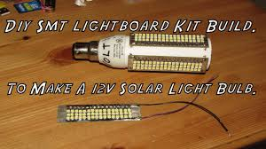 Diy Smd Led Light Diy Smd Led Light Kit Build To Make A 12v Solar Light Bulb