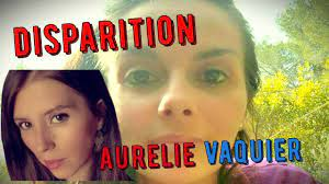 Disparition d'Aurélie Vaquier, Qui est la 3eme disparue d'Occitanie  #bercrimes - YouTube