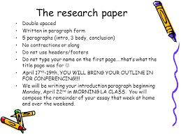 research paper notes there are parts of the mla research paper  the research paper double spaced written in paragraph form 5 paragraphs intro 3 body