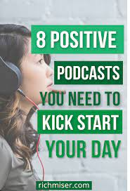 8 Positive Podcasts You Need to Kick Start Your Day | Podcasts, Motivational  podcasts, Morning inspiration