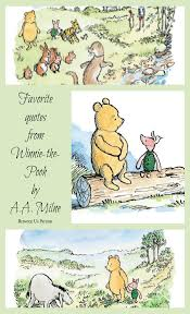 Favorite Quotes From Winnie The Pooh By Aa Milne Between Us Parents