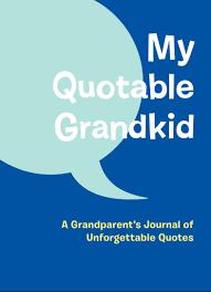 Amazoncom My Quotable Grandkid A Grandparents Journal Of