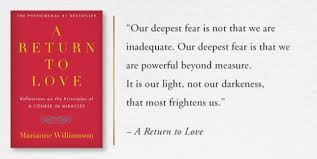 Return To Love Quotes Return To Love Quotes On Deepest Fear With Images 67