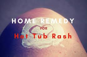 hot tub rash home remedy