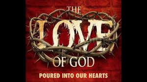 6/25/17 Love of God Poured into our Hearts - Romans 5:5-8 - YouTube