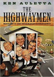 read e book the highwaymen warriors of the information superhighway pdf by ken auletta