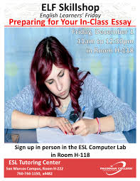 elf skillshop preparing for your in class essay events calendar the final essay exam is your last chance during the semester to show your professor what you can do and is usually a large portion of your grade