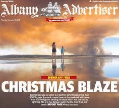 PressReader - Albany Advertiser: 2018-12-27 - CHRISTMAS BLAZE