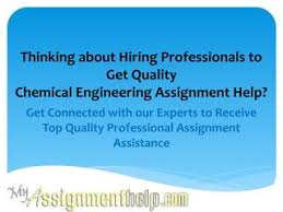 chemical engineering assignment help by alexis peterson issuu thinking about hiring professionals to get quality chemical engineering assignment help get connected our experts to receive top quality professional
