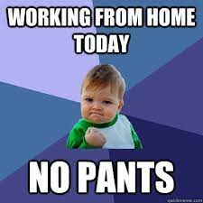 work from home meme - Exellys Stories