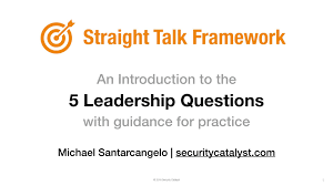 use these five simple questions to prove exceptional leadership use these five simple questions to prove exceptional leadership security catalyst