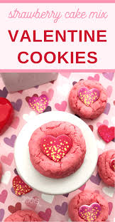 Valentine Strawberry Cake Mix Cookies 3 Boys And A Dog