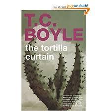 tortilla curtain essay the tortilla curtain summary essay