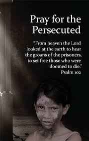 Persecution Quotes Christian Best of International Day Of Prayer For The Persecuted November 24 Lord