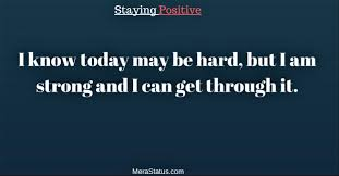 Staying Positive Quotes Positive Status Stay Positive Whatsapp Status 51