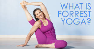 forrest yoga a powerful approach to an