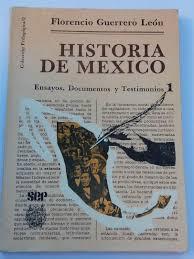 Historia De Mexico by Florencio Guerrero Leon: Bueno | Libros Ambigú
