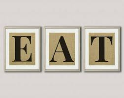 eat sign set of 3 burlap prints eat letters dining room wall art dining room wall decor kitchen wall decor eat sign for kitchen on eat kitchen wall art with dining room wall art etsy