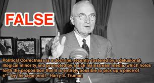 Snopes On Twitter A Quote About Political Correctness Custom Harry S Truman Quotes