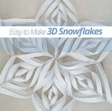 How To Make A 3d Snowflake Easy To Make 3d Snowflakes Tips Forrent