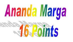 Ananda Marga Sixteen Points