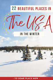 22 best winter destinations in usa for