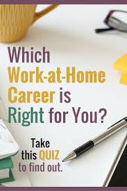 best work at home jobs images extra money which work at home career is right for you