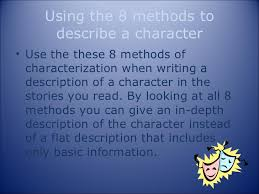 Methods Of Characterization The 8 Methods Of Characterization Powerpoint