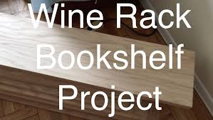 wine rack bookshelf.  Bookshelf Wine Rack Bookshelf Project On