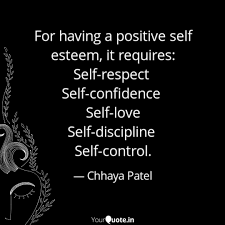 For Having A Positive Sel Quotes Writings By Chhaya Patel