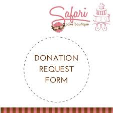 Donation Request Form | Safari Cake Boutique Kingston