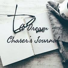 A Dream Chaser's Journal